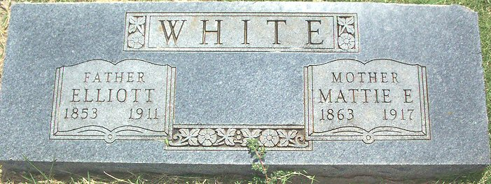 Elliott & Mattie E. White